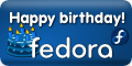 [happy birthday fedora!]
